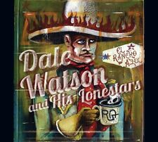 DALE WATSON & HIS LONESTARS - EL RANCHO AZUL   CD NEU