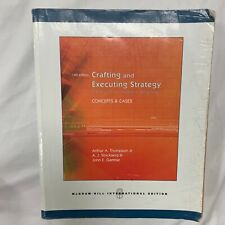 Crafting and Executing Strategy: The Quest for Competitive Advantage: Concepts,