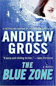 The Blue Zone by Andrew Gross (2007, Hardcover)