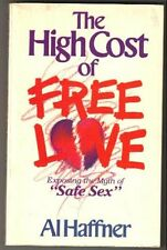 The high cost of free love