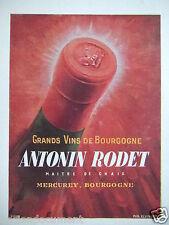 PUBLICITÉ 1943 GRANDS VINS DE BOURGOGNE ANTONIN RODET MAITRE DE CHAIS MERCUREY