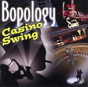Casino Swing By Bopology Chicago (CD, 2003, Bopology)