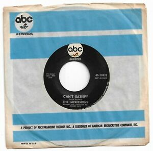 THE IMPRESSIONS - CAN'T SATISFY - ABC - VG++ CONDITION.