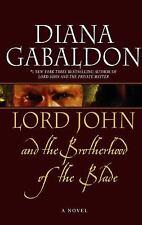 Lord John and the Brotherhood of the Blade by Gabaldon, Diana