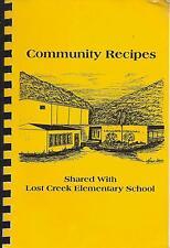 *LOST CREEK KY 1992 ELEMENTARY SCHOOL *COMMUNITY RECIPES COOK BOOK *KENTUCKY