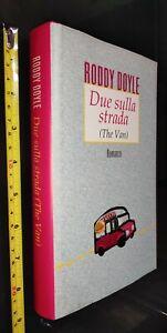 GG LIBRO: DUE SULLA STRADA - RODDY DOYLE - THE VAN - 1996 GUANDA EDITORE