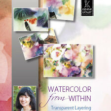 NEW DVD: WATERCOLOR FROM WITHIN Transparent Layering Wet-Into-Wet Blend Pigments