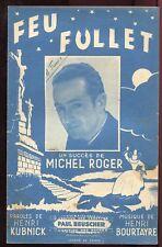 PARTITION ANCIENNE FEU FOLLET MICHEL ROGER