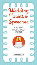 Wedding Toasts and Speeches: Finding the Perfect Words by Jo Packham [Paperback]