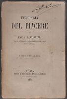 PAOLO MANTEGAZZA-FISIOLOGIA DEL PIACERE- MILANO 1868-L2100