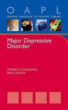 Major Depressive Disorder  (ExLib) by Erik Nelson; Stephen M. Strakowski