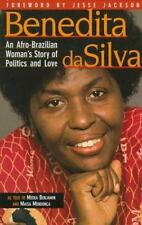 Benedita Da Silva: An Afro-Brazilian Woman's Story of Politics and Lov-ExLibrary