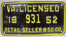 Orig 1952 Virginia Retail Seller $50 Sign License Plate Va Licensed embossed mtl