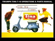 TRIUMPH TINA T10 OPERATIONS & PARTS MANUALs for Scooter Moped Service & Repair