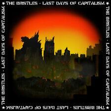 The Bristles - Last Days of Capitalism [New Vinyl]