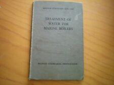TREATMENT OF WATER FOR MARINE BOILERS BRITISH STANDARD 1170 1947 1ST EDN H/B