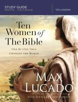 Ten Women of the Bible: One by One They Changed the World (Study Guide)  - Lucad