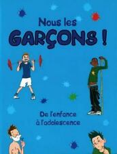 Juste Pour Garcons (Amzng Bdy Grwng Up) (French Edition)