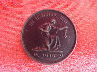Old Medal ___ IN Iron Time __ 1916_