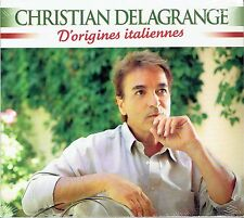 CD - CHRISTIAN DELAGRANGE - D'origines Italiennes