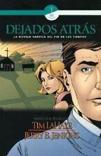 Dejados Atrás #3 Jerry Jenkins Tim LaHaye novela gráfica del fin de los tiempos