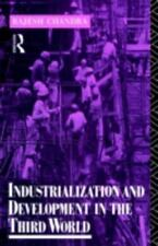 Routledge Introductions to Development: Industrialization and Development in.