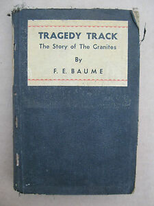 """Antique TRAGEDY TRACK""""The story of the Granites,F.Baume,1933,Alice Springs,Gold."""