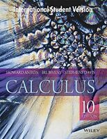 Calculus, 10th ed. by Stephen Davis, Howard Anton and Irl C. Bivens