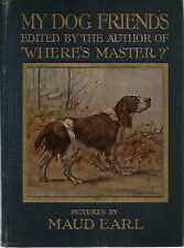 MAUD EARL ILLUSTRATED TIPPED IN COLOUR PLATE DOG ANTHOLOGY MY DOG FRIENDS