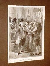 Re Luigi XVI tra i rivoltosi Storia della Rivoluzione Francese di Adolfo Thiers