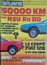 L'AUTO JOURNAL 1972 7 NSU RO80 FIAT 128 COUPE EAST AFRICAN SAFARI 12H DE SEBRING