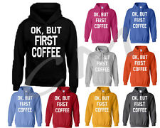 OK BUT FIRST COFFEE UNISEX HOODIE Morning Person Wake Up Funny HOODED SWEATSHIRT