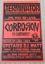 CORROSION OF CONFORMITY Gig POSTER Terminator & Rock the Vote PIECES OF LISA Wax