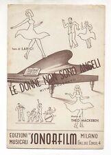 Spartito LE DONNE NON SONO ANGELI Film Realtà romanzesca 1940 Theo Mackeben