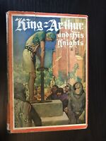 KING ARTHUR AND HIS KNIGHTS-MERCHANT-1ST 1927-ILLUS FRANK GODWIN- WITH JACKET