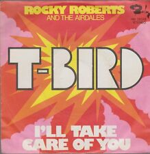 """7"""" Rocky Roberts and the airdales T-Bird/i 'll take care of you 70`s Barclay"""