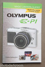 Olympus E-P1 Magic Lantern Guide Book 2010 - Gallaugher - English - USED LN