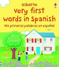 Very First Words in Spanish/ Mis primeras palabras en espanol