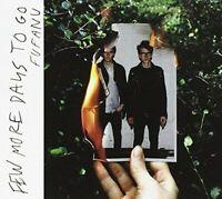 Fufanu - Few More Days To Go [CD]