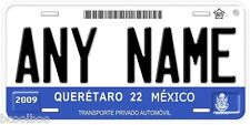 Queretaro Mexico Any Name Number Personalized Novelty Auto Tag License Plate C03