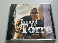 0820- ISMAEL DE LA TORRE HUELLA CD DISCO NUEVO ! LIQUIDACIÓN