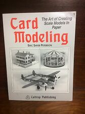 Card Modeling: The Art of Creating Scale Models in Paper Peterson 1994 Caltrop