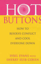 Very Good, Hot Buttons: How to Resolve Conflict and Cool Everyone Down, Suib Coh