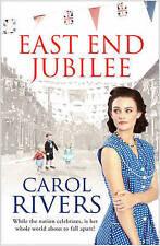 East End Jubilee - New Book Rivers, Carol