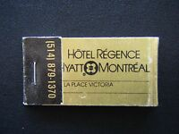 HOTEL REGENCE HYATT MONTREAL A LA PLACE VICTORIA 514 8791370 MATCHBOOK