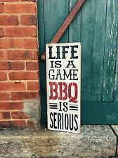 """Large Rustic Wood Sign - """"Life Is A Game BBQ Is Serious"""" BBQ Sign, Man Cave"""
