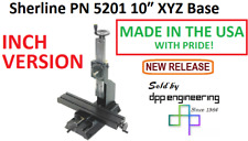 Sherline 5201 Inch Version Of 10 Xyz Base See 5211 For Metric