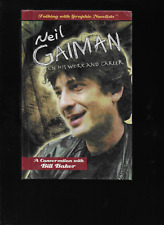 Neil Gaiman on His Work and Career Talking with Bill Baker 2007 HC Rosen OOP