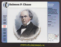 SALMON P. CHASE Chief Justice of USA 1998 GROLIER STORY OF AMERICA CARD
