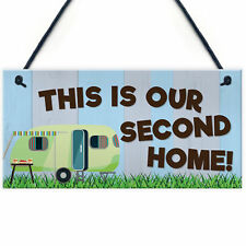 This Is Our Second Home Caravan Funny Hanging Plaque Camping Holiday Sign Gift